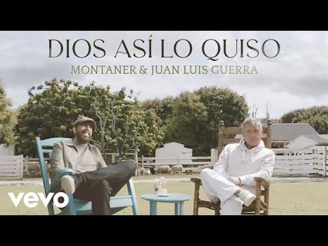 Ricardo Montaner, Juan Luis Guerra 4.40 - Dios Así Lo Quiso