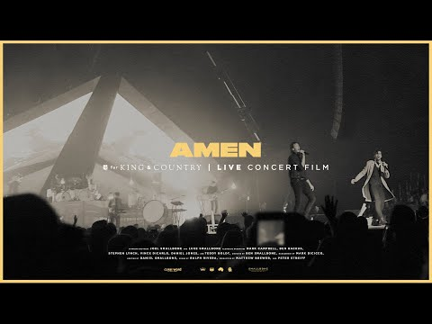 for KING & COUNTRY - Amen (Live Arena Performance)