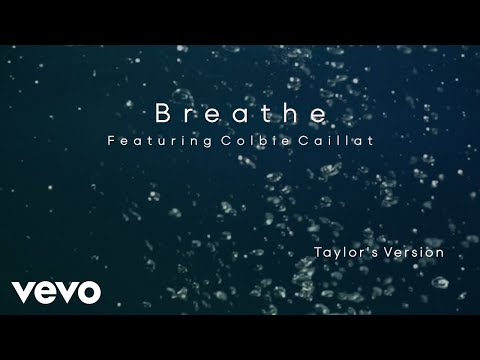 Taylor Swift - Breathe (Taylor's Version) (Lyric Video) ft. Colbie Caillat