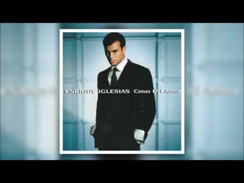 Enrique Iglesias - Cosas del Amor (Full Album)