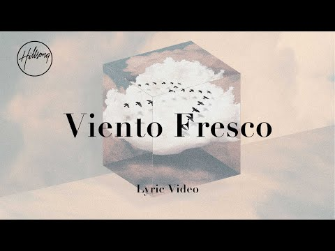 Viento Fresco (Official Lyric Video) - Hillsong Worship