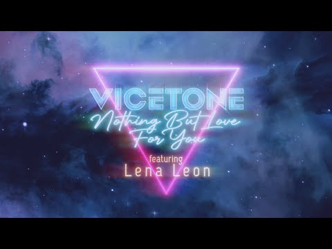 Vicetone - Nothing But Love For You (Official Lyric Video) feat. Lena Leon