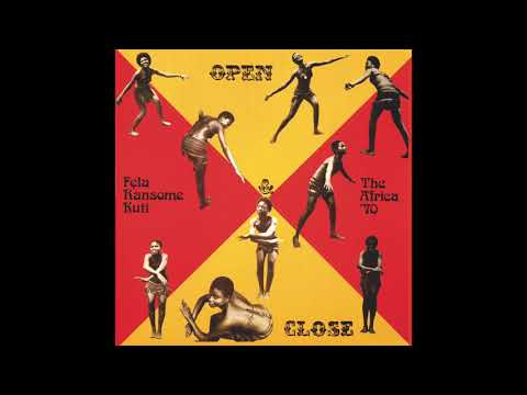 Fela Kuti - Open & Close (Edit) (Official Audio)