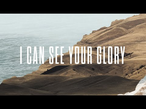 I Can See Your Glory - Official Lyric Video | New Wine