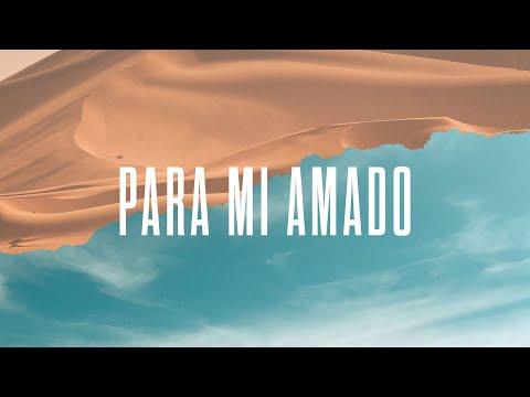 Para Mi Amado - Video Official De Letra | New Wine
