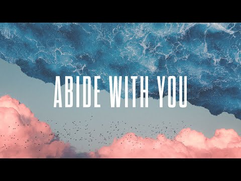 Abide With You - Official Lyric Video | New Wine