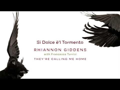 "Rhiannon Giddens - ""Si Dolce è'l Tormento"" (Official Audio)"