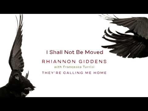 "Rhiannon Giddens - ""I Shall Not Be Moved"" (Official Audio)"