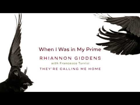 """Rhiannon Giddens - """"When I Was in My Prime"""" (Official Audio)"""