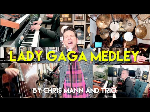 LADY GAGA MEDLEY (Jazz Trio vs. Club Mix) - CHRIS MANN