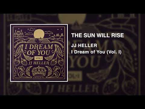 JJ Heller - The Sun Will Rise (Official Audio Video)