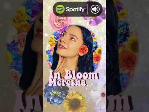 MERESHA // IN BLOOM (Snippet)