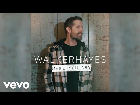 Walker Hayes - Make You Cry (Official Audio)