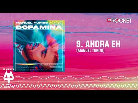 Ahora Eh - MTZ Manuel Turizo | Audio Oficial