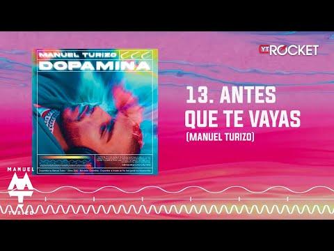 Antes Que Te Vayas - MTZ Manuel Turizo | Audio Oficial