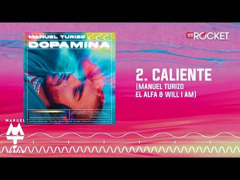 Caliente - MTZ Manuel Turizo x El Alfa x Will I Am | Audio Oficial