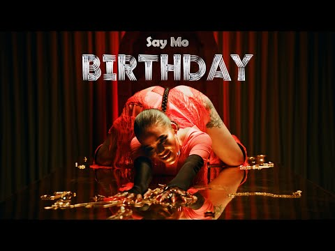 Say Mo — Birthday (премьера клипа, 2021)