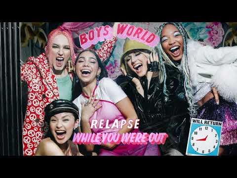 Boys World - Relapse (Official Audio)