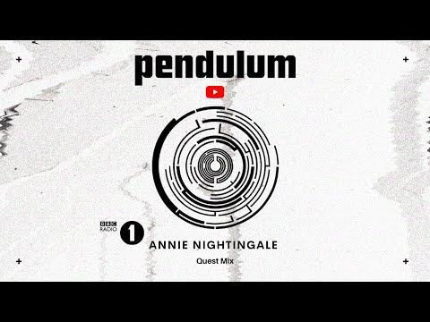 Pendulum - Annie Nightingale Quest Mix