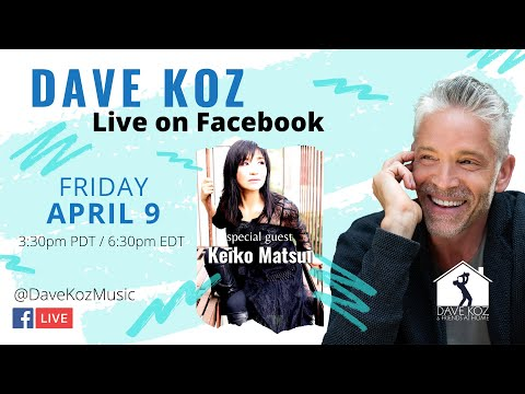 Dave Koz & Keiko Matsui - Livestream playing requests and more