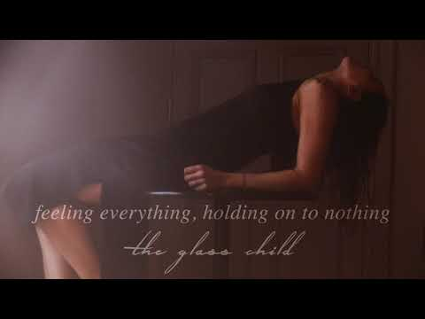 Apple of His Eye - The Glass  Child [feeling everything holding on to nothing]