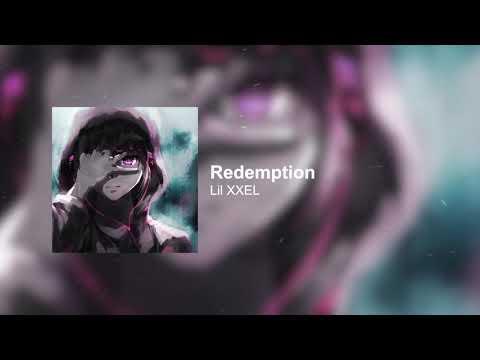 Lil XXEL - Redemption
