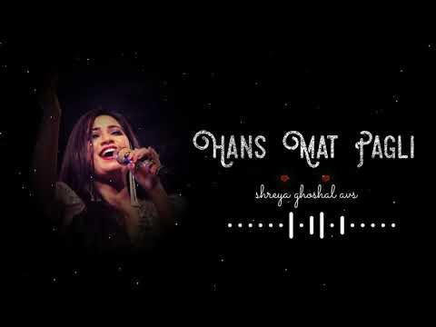 Hans Mat Pagli | Shreya Ghoshal, Sonu Nigam | AVS