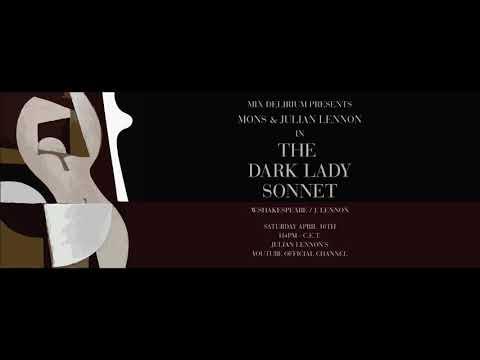 Mons & Julian Lennon - The Dark Lady Sonnet