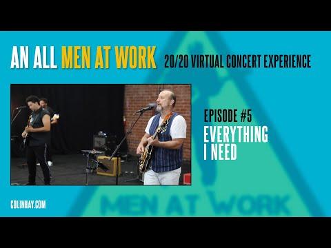 "Men At Work Mondays #5 ""Everything I Need"""