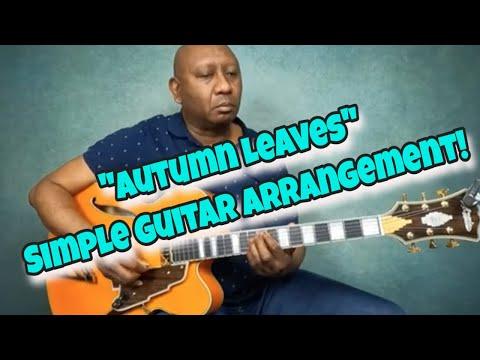 """Autumn Leaves"" Simple Guitar Arrangement #autumnleaves #guitararrangement #chordmelody"