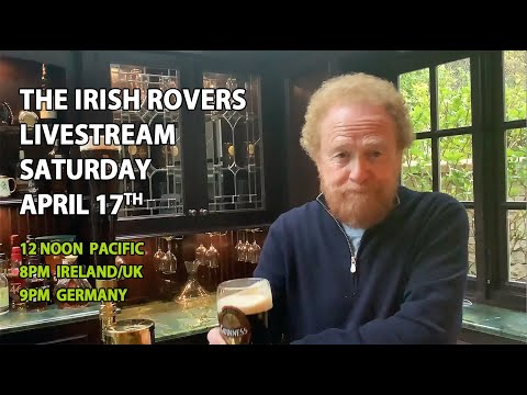The Irish Rovers LIVESTREAM CONCERT plus AFTER PARTY Q&A
