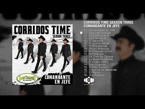 "Corridos Time – Season Three ""Comandante En Jefe"" (Album Completo)"