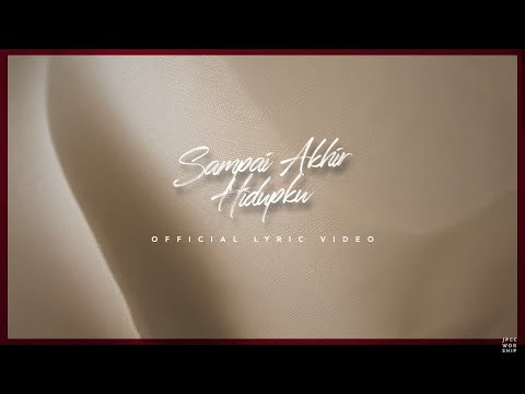 Sampai Akhir Hidupku (Official Lyric Video) - JPCC Worship (Acoustic Version)