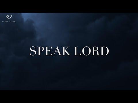 SPEAK LORD: Prophetic Prayer Music | Intercession & Warfare Music | Instrumental Worship Music