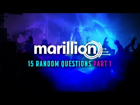 Marillion - 15 Random Questions for the band 2021 - Part 1