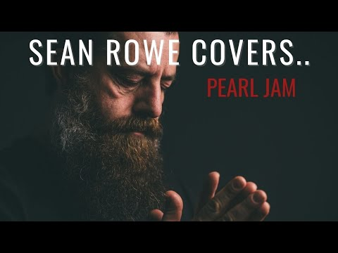 "Sean Rowe - ""Just Breathe"" cover song by Pearl Jam"