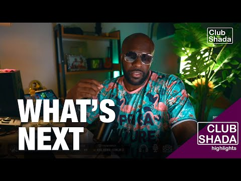 The what's next mentality   Club Shada