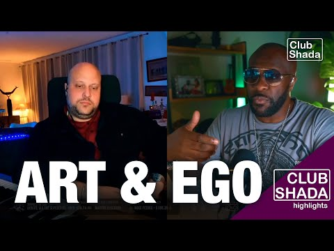 Artists and their egos get in the way of successful projects | Club Shada