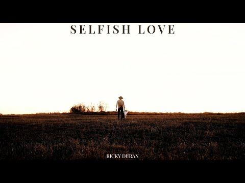 Ricky Duran - Selfish Love