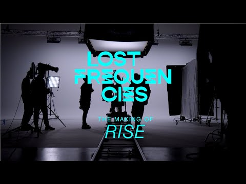 Making of 'Rise' (Official Behind The Scenes video by Lost Frequencies)