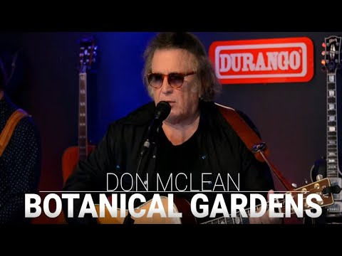 Don McLean - Botanical Gardens (from 615 Hideaway)