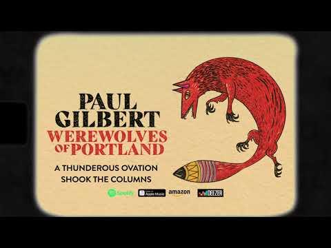 Paul Gilbert - A Thunderous Ovation Shook The Columns