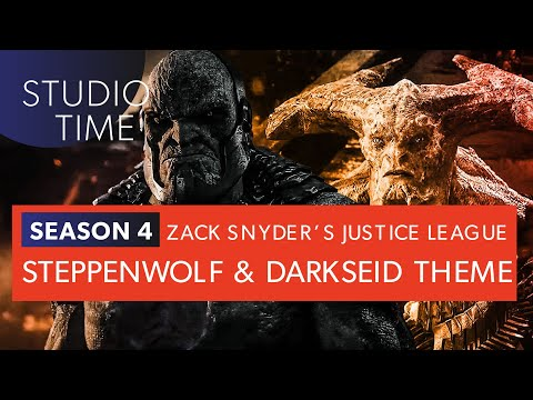 STEPPENWOLF & DARKSEID THEME | Zack Snyder's Justice League [Studio Time: S4E9]