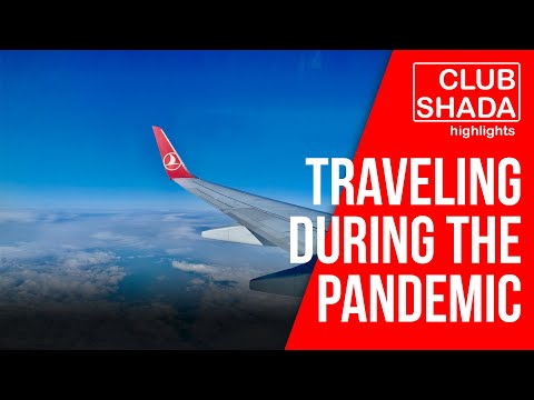 Travelling during the pandemic with Turkish Airlines | Club Shada