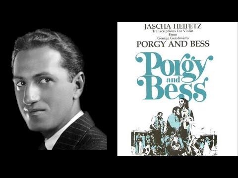 George Gershwin: Porgy and Bess arr. Jasha Heifetz