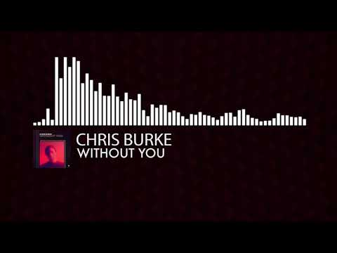 Chris Burke - Without You