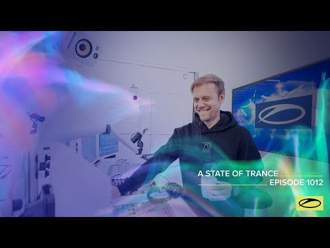 A State Of Trance Episode 1012 [@A State Of Trance ]