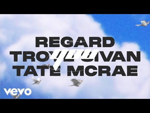 Regard, Troye Sivan, Tate McRae - You (Lyric Video) [Two]