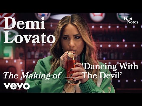 Demi Lovato - The Making of 'Dancing With The Devil' | Vevo Footnotes