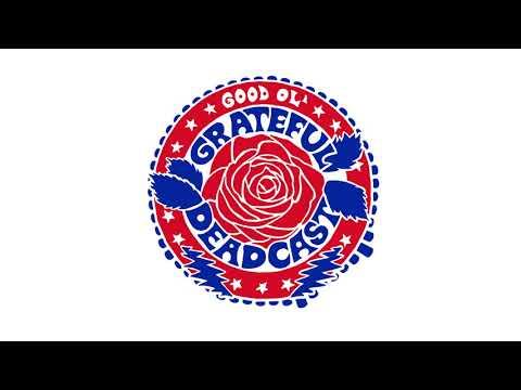 The Good Ol' Grateful Deadcast: Season 3 - Episode 1: Skull & Roses 50 Side A